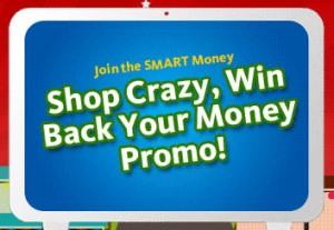 smart-money-shop-crazy-win-back-your-money-promo