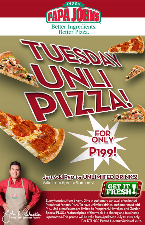 Papa john's pizza tuesday unli pizza for only p199 add p50 for