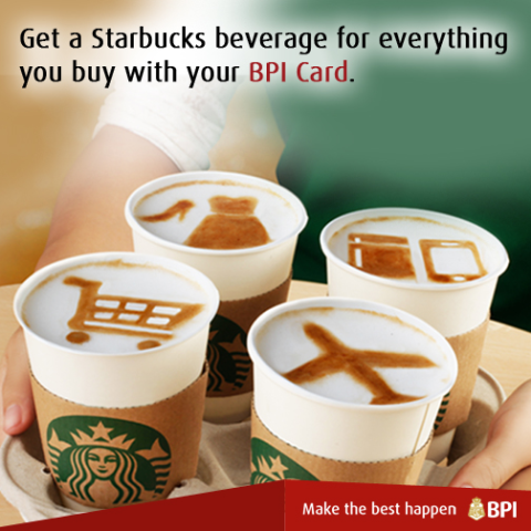 Free Starbucks using your BPI Card